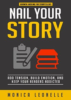 Nail Your Story by Monica Leonelle